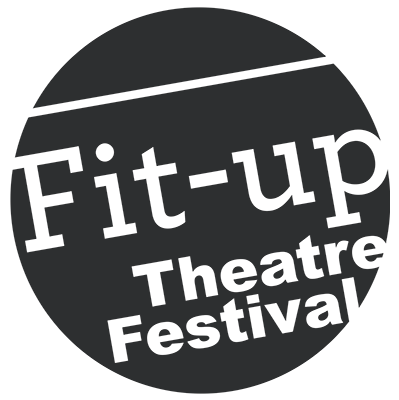 Fit-Up Theatre Festival