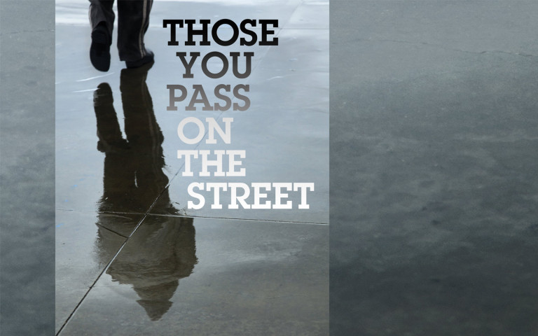 Those You Pass On The Street